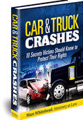 Click here for the free Car & Truck Crashes Report